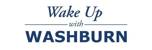 Wake Up With Washburn