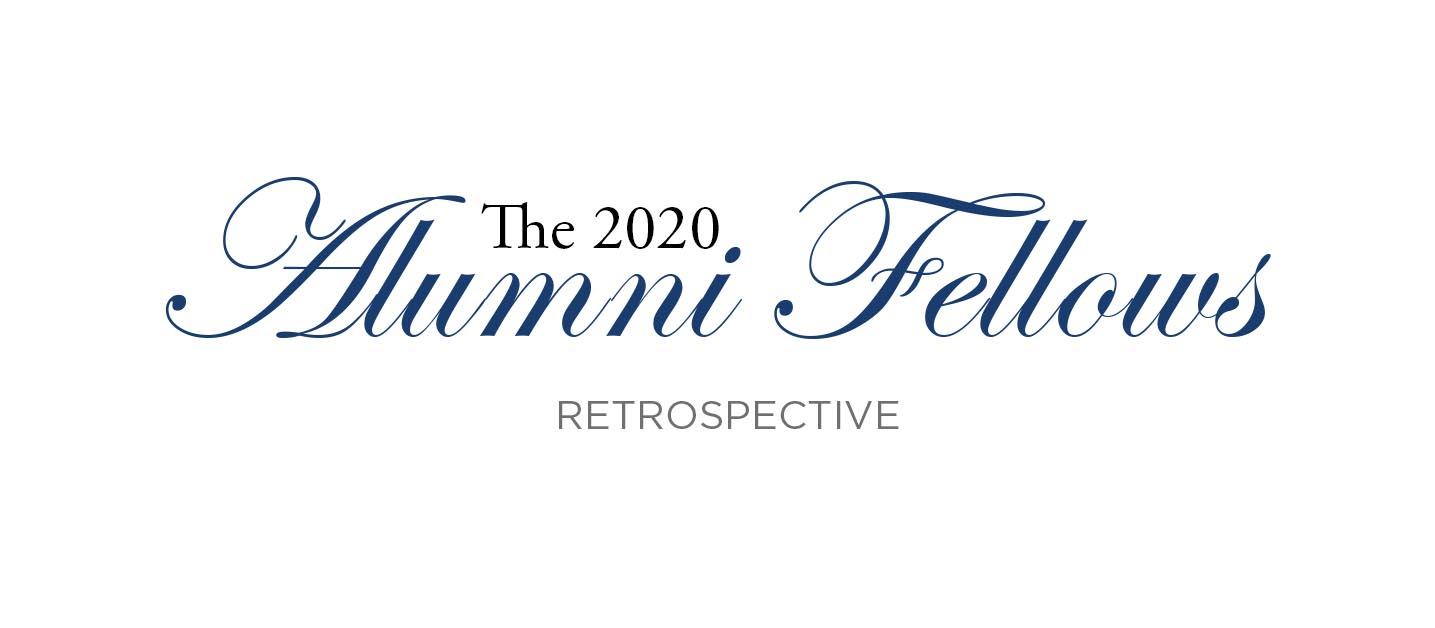 2020 Alumni Fellows