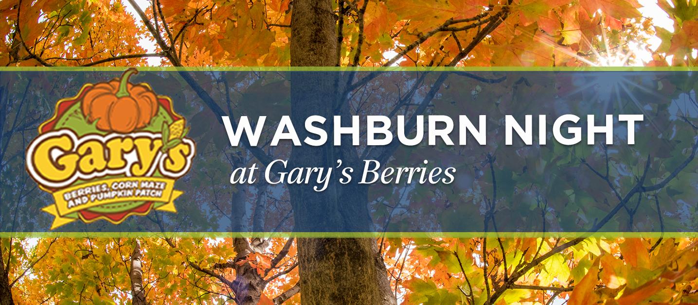 Washburn Night at Gary's Berries