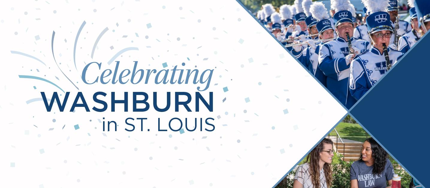 Celebrating Washburn in St. Louis