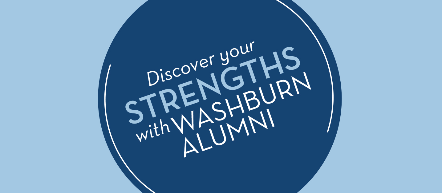 Discover your Strengths with Washburn Alumni