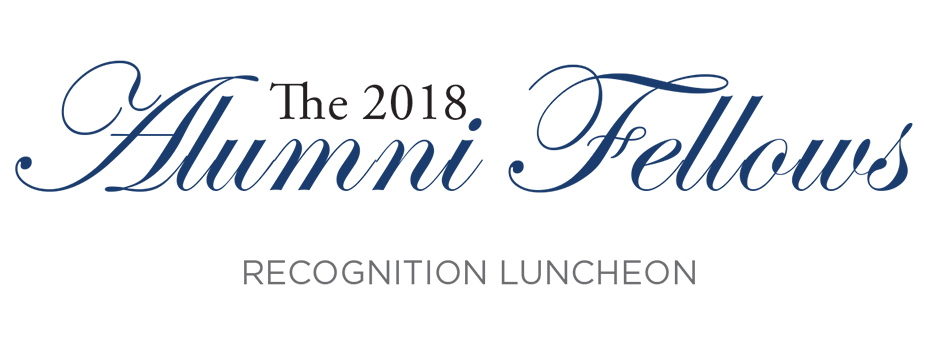 2018 Alumni Fellows Recognition Luncheon