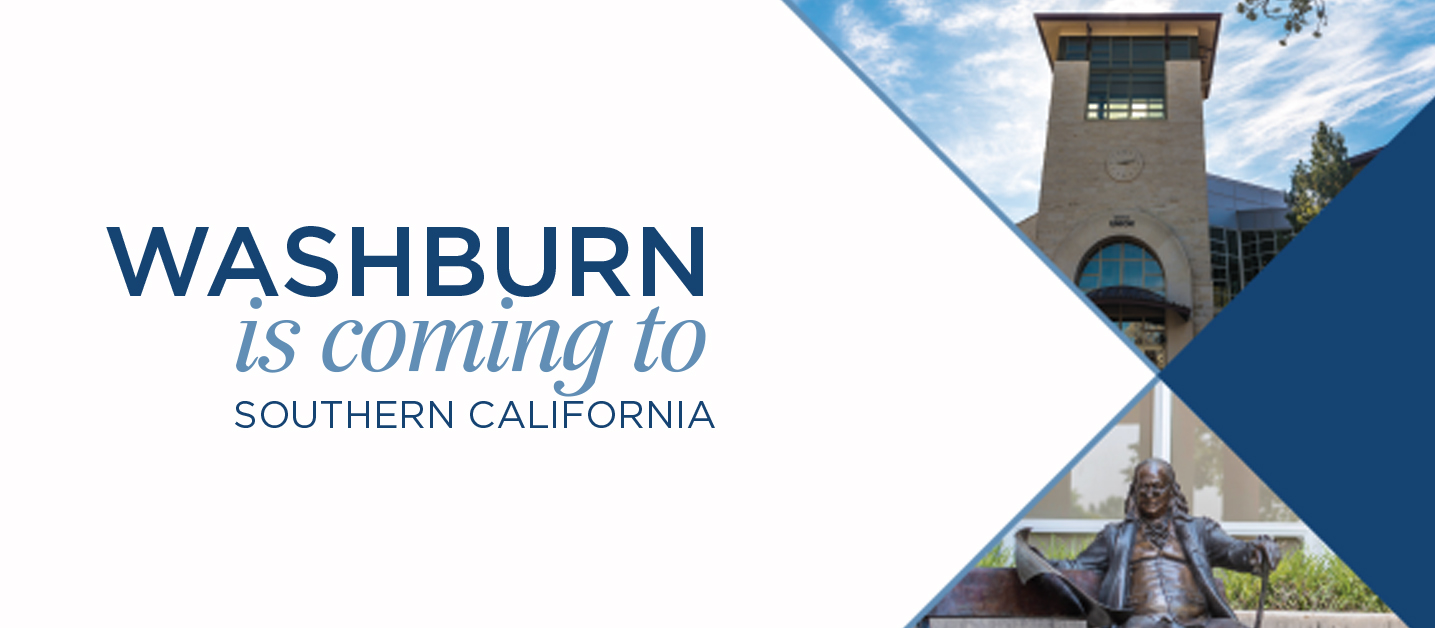 Washburn is coming to Southern California